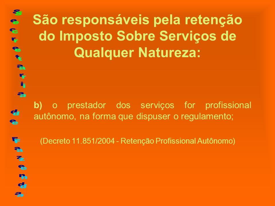 (Decreto 11.851/2004 - Retenção Profissional Autônomo)