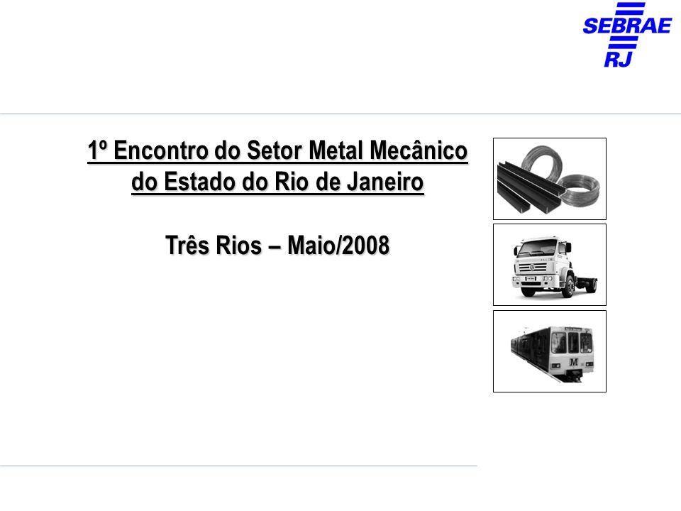 1º Encontro do Setor Metal Mecânico do Estado do Rio de Janeiro
