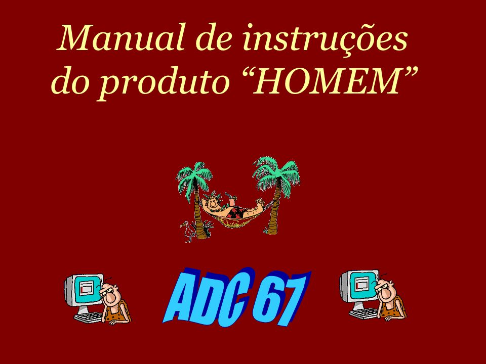 Manual de instruções do produto HOMEM
