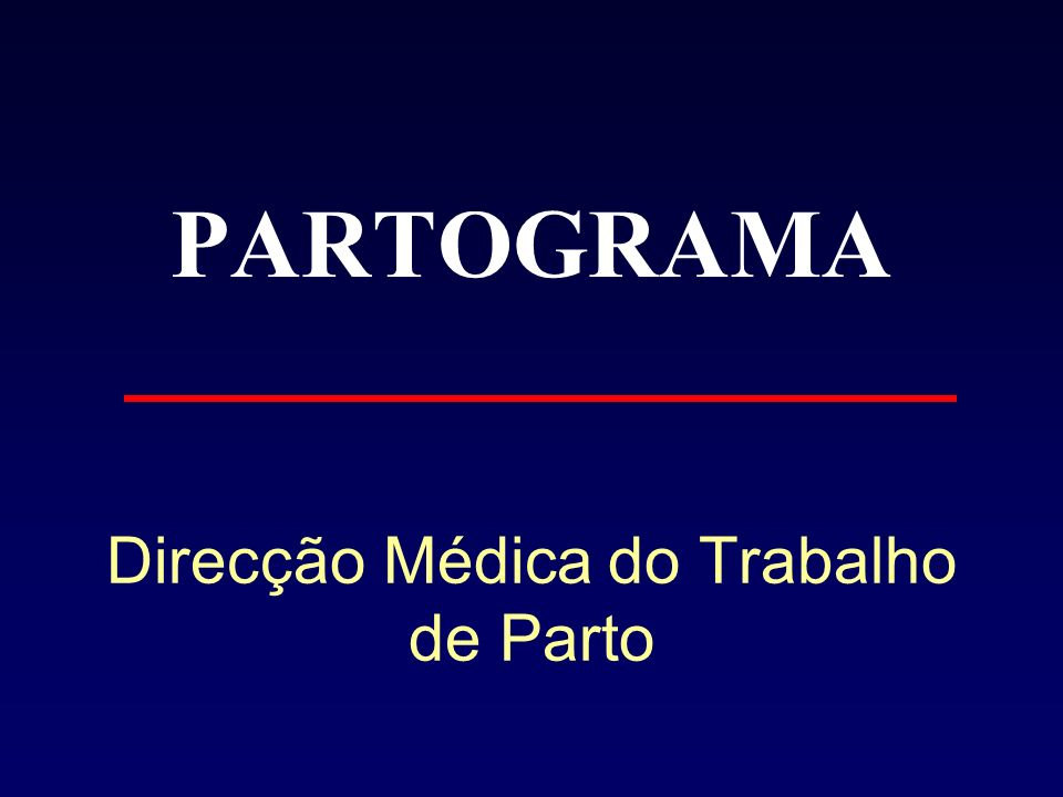 Direcção Médica do Trabalho de Parto