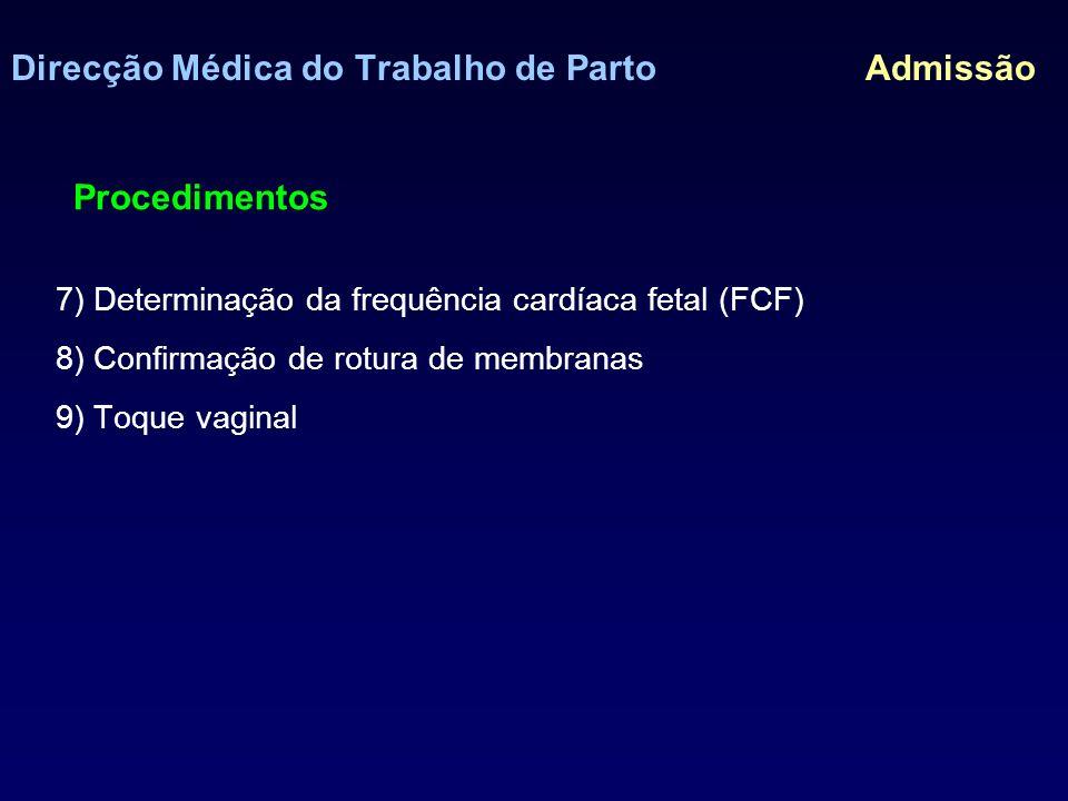 Direcção Médica do Trabalho de Parto Admissão