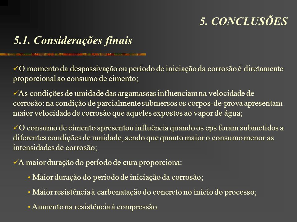 5. CONCLUSÕES 5.1. Considerações finais