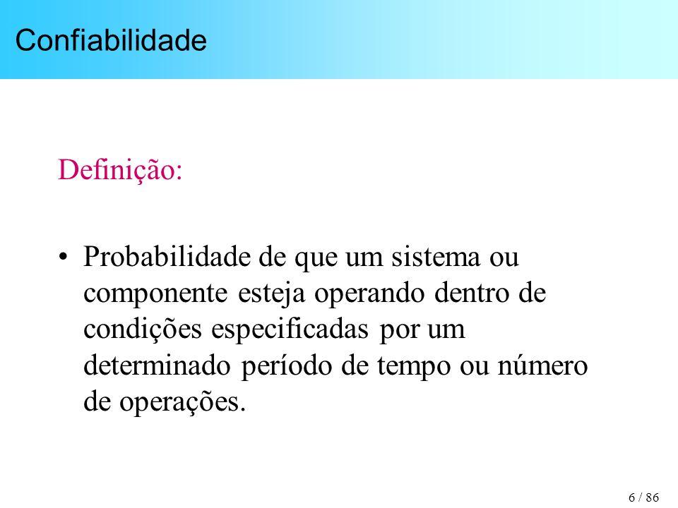 Confiabilidade Definição:
