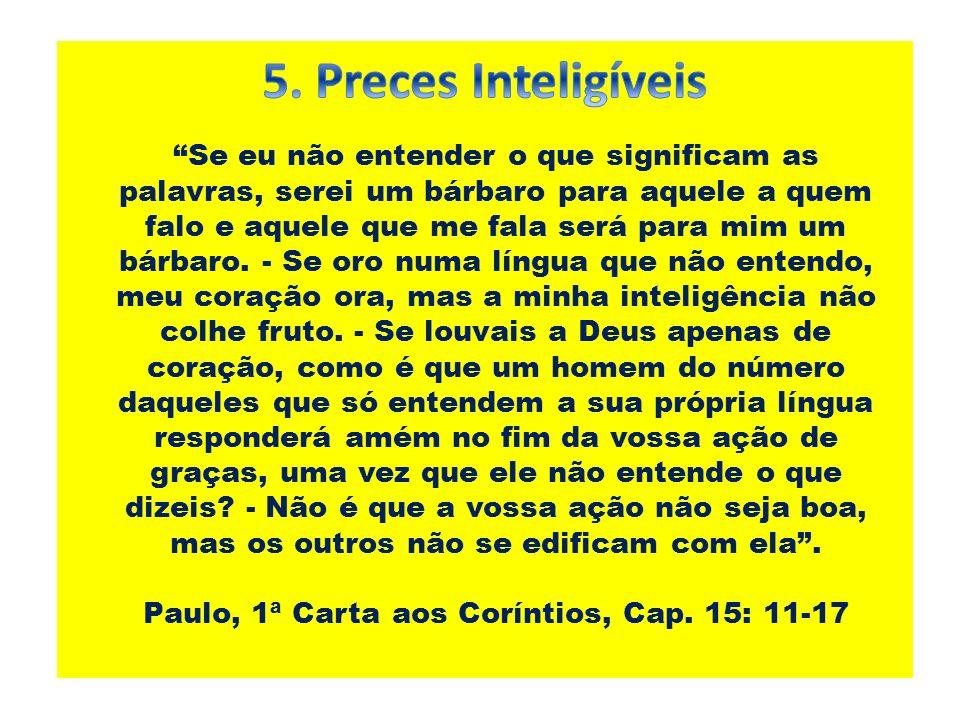 Paulo, 1ª Carta aos Coríntios, Cap. 15: 11-17