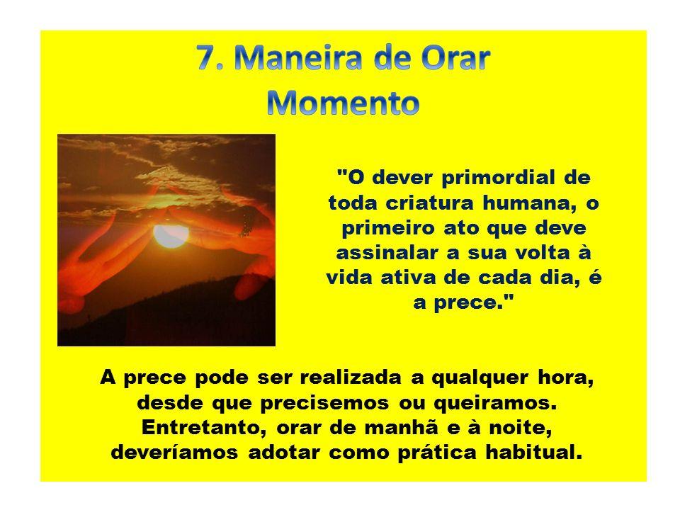 7. Maneira de Orar Momento