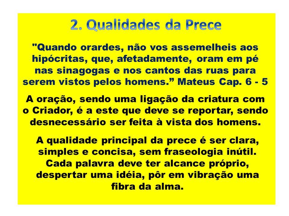 2. Qualidades da Prece
