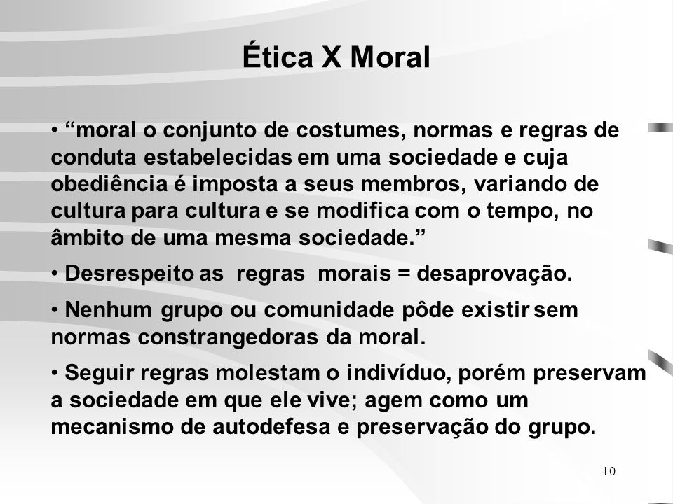 Ética X Moral