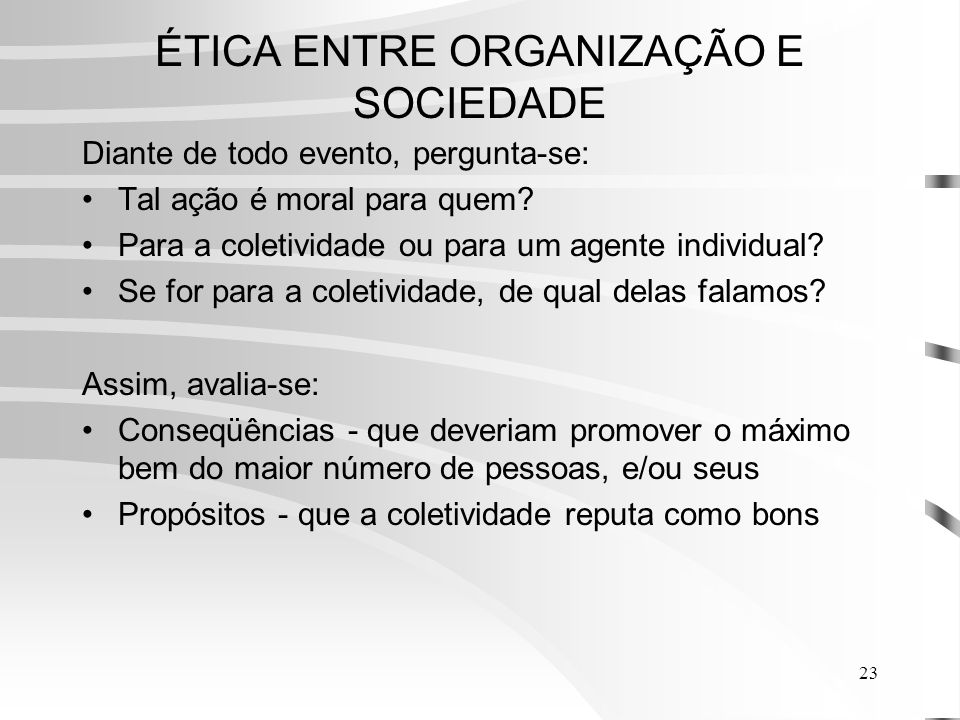 ÉTICA ENTRE ORGANIZAÇÃO E SOCIEDADE