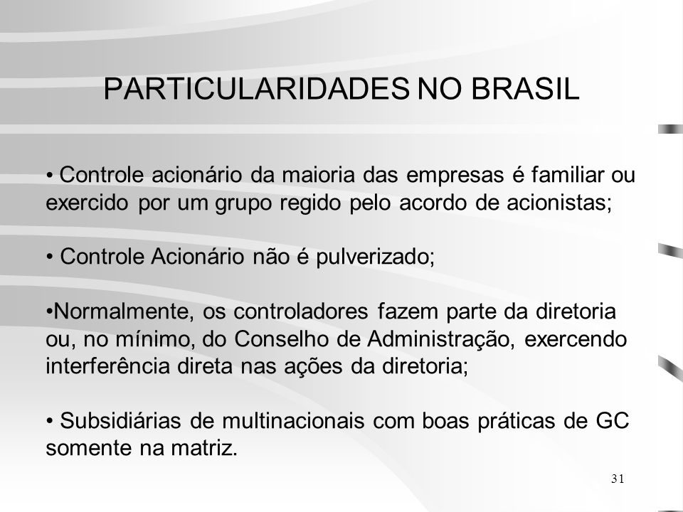 PARTICULARIDADES NO BRASIL