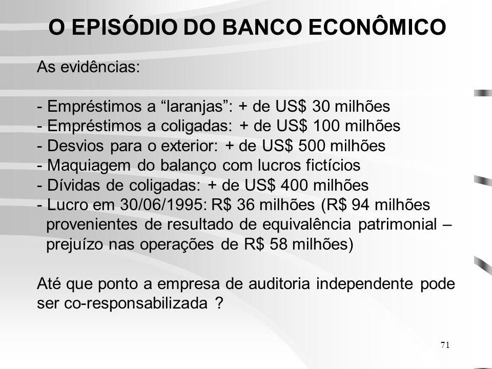 O EPISÓDIO DO BANCO ECONÔMICO
