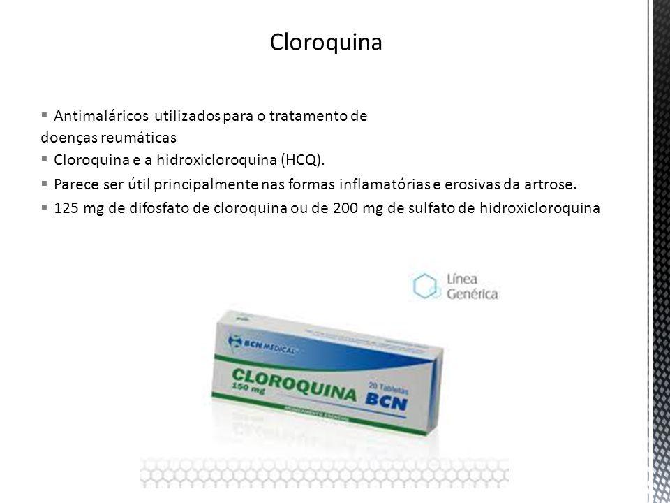 Cloroquina Antimaláricos utilizados para o tratamento de
