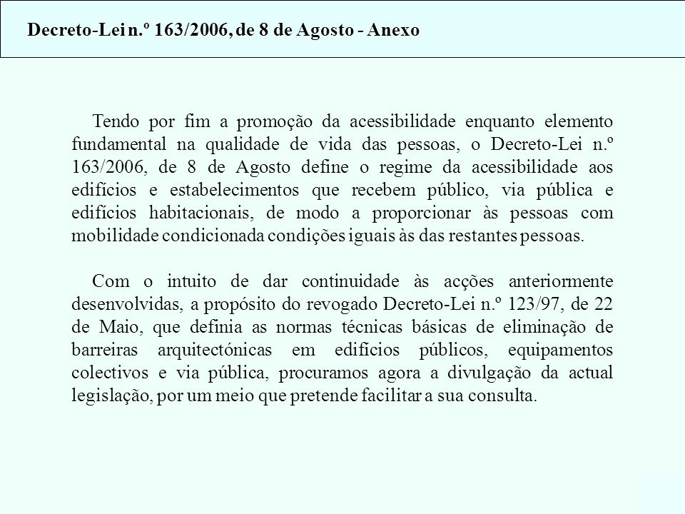 Decreto-Lei n.º 163/2006, de 8 de Agosto - Anexo