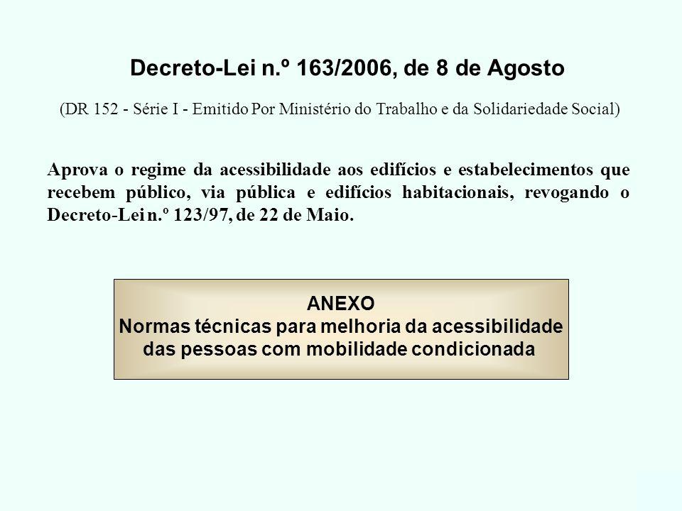 Decreto-Lei n.º 163/2006, de 8 de Agosto