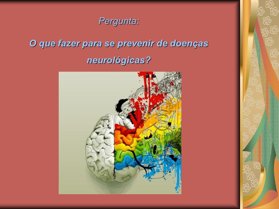 O que fazer para se prevenir de doenças neurológicas