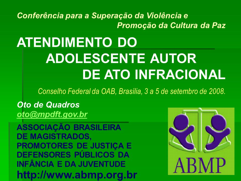 ATENDIMENTO DO ADOLESCENTE AUTOR DE ATO INFRACIONAL