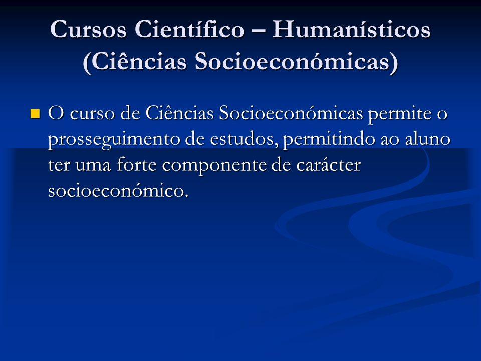 Cursos Científico – Humanísticos (Ciências Socioeconómicas)