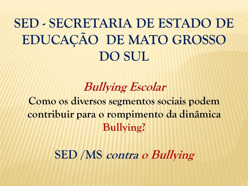 SED - SECRETARIA DE ESTADO DE EDUCAÇÃO DE MATO GROSSO DO SUL