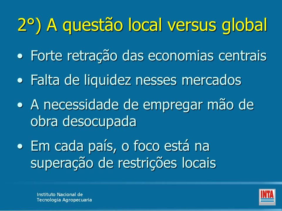 2°) A questão local versus global