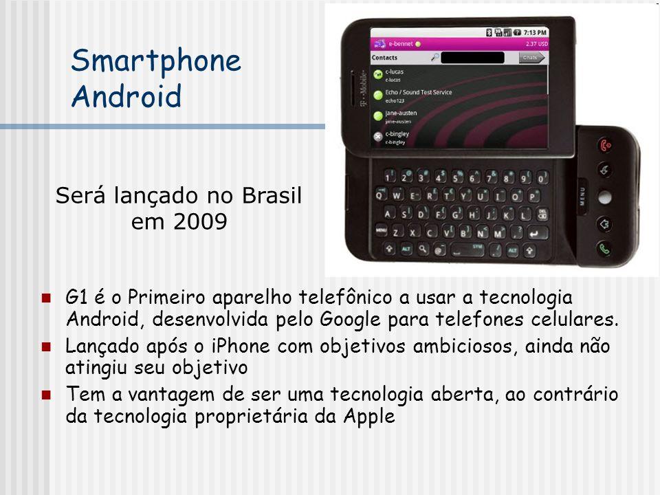 Será lançado no Brasil em 2009