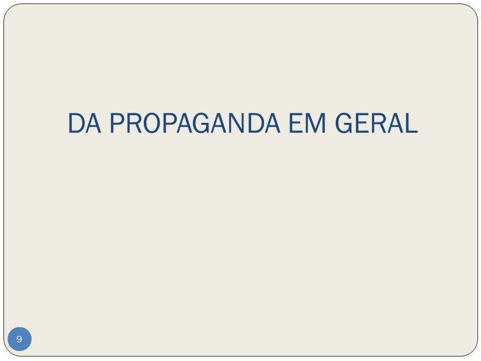 DA PROPAGANDA EM GERAL