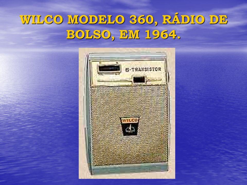 WILCO MODELO 360, RÁDIO DE BOLSO, EM 1964.