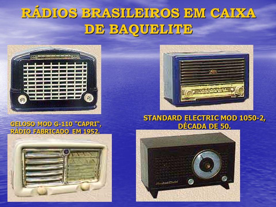RÁDIOS BRASILEIROS EM CAIXA DE BAQUELITE