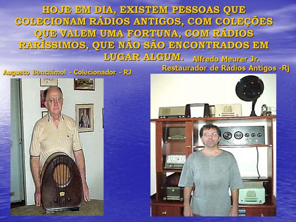 Alfredo Meurer Jr. Restaurador de Rádios Antigos -Rj