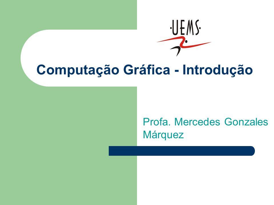 Computação Gráfica - Introdução