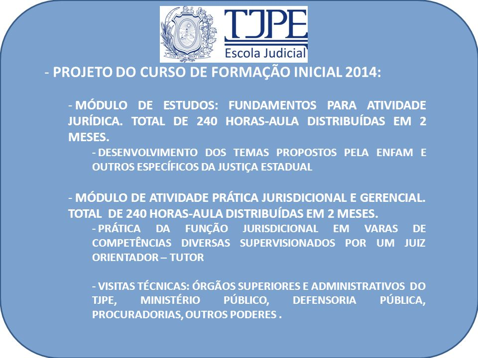 PROJETO DO CURSO DE FORMAÇÃO INICIAL 2014: