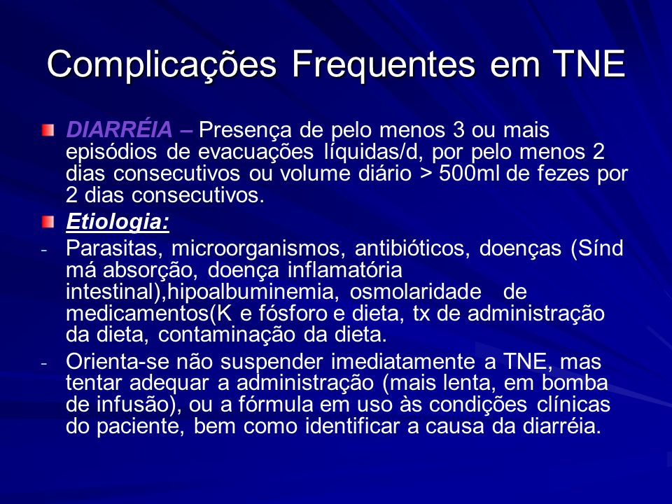 Complicações Frequentes em TNE