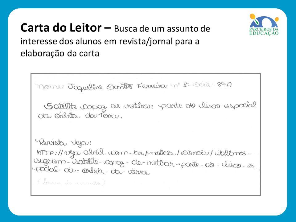 Carta do Leitor – Busca de um assunto de interesse dos alunos em revista/jornal para a elaboração da carta