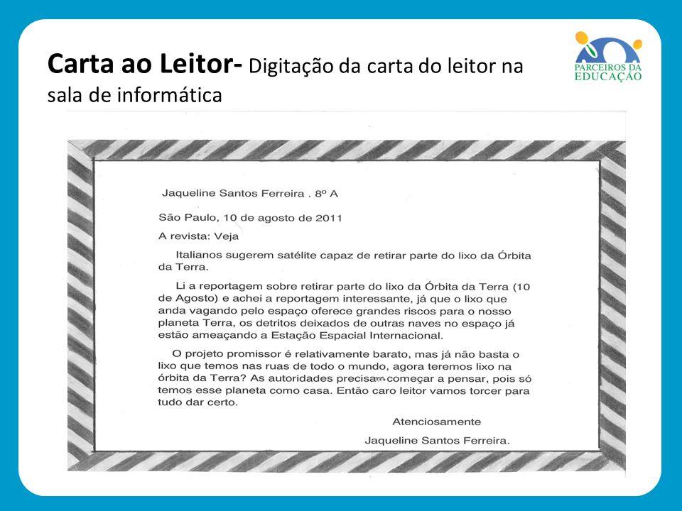 Carta ao Leitor- Digitação da carta do leitor na sala de informática