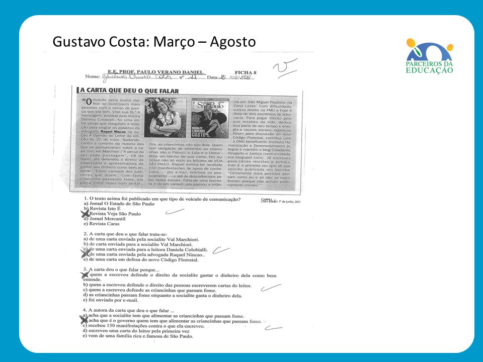 Gustavo Costa: Março – Agosto