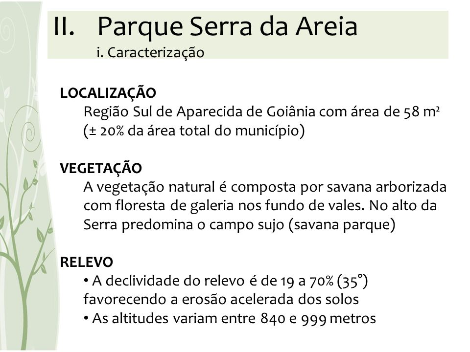 Parque Serra da Areia i. Caracterização