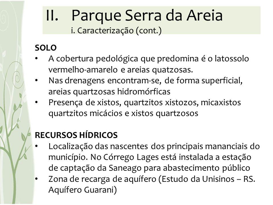 Parque Serra da Areia i. Caracterização (cont.)
