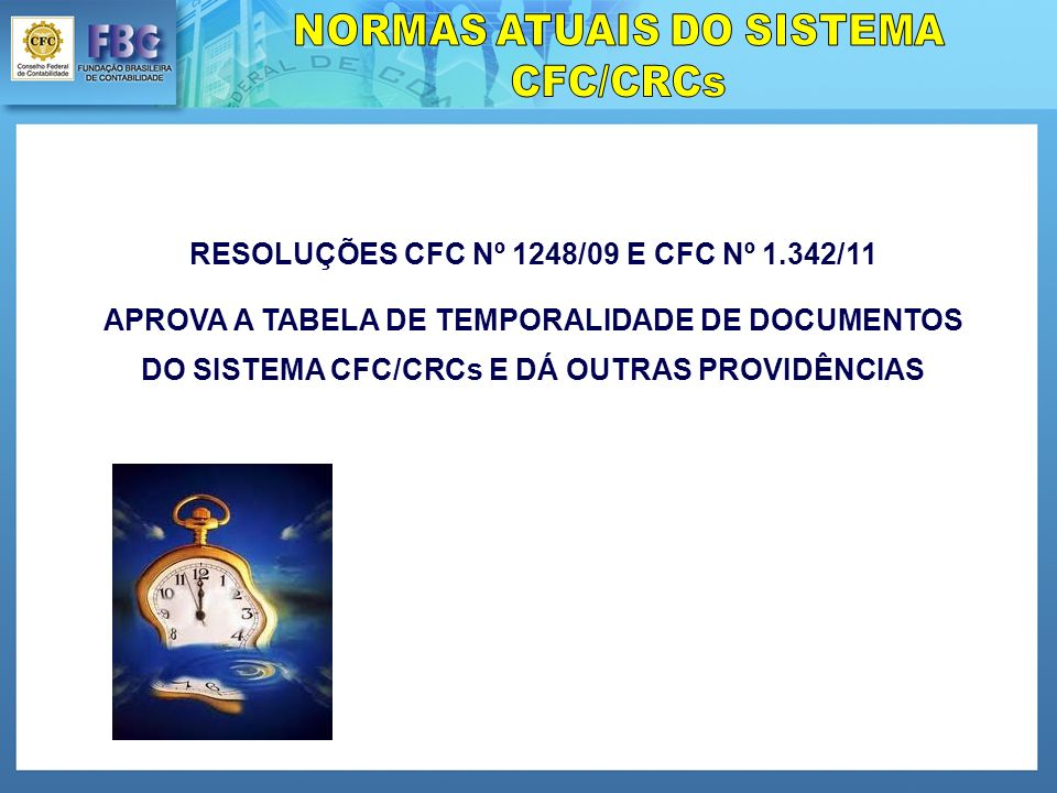 RESOLUÇÕES CFC Nº 1248/09 E CFC Nº 1.342/11