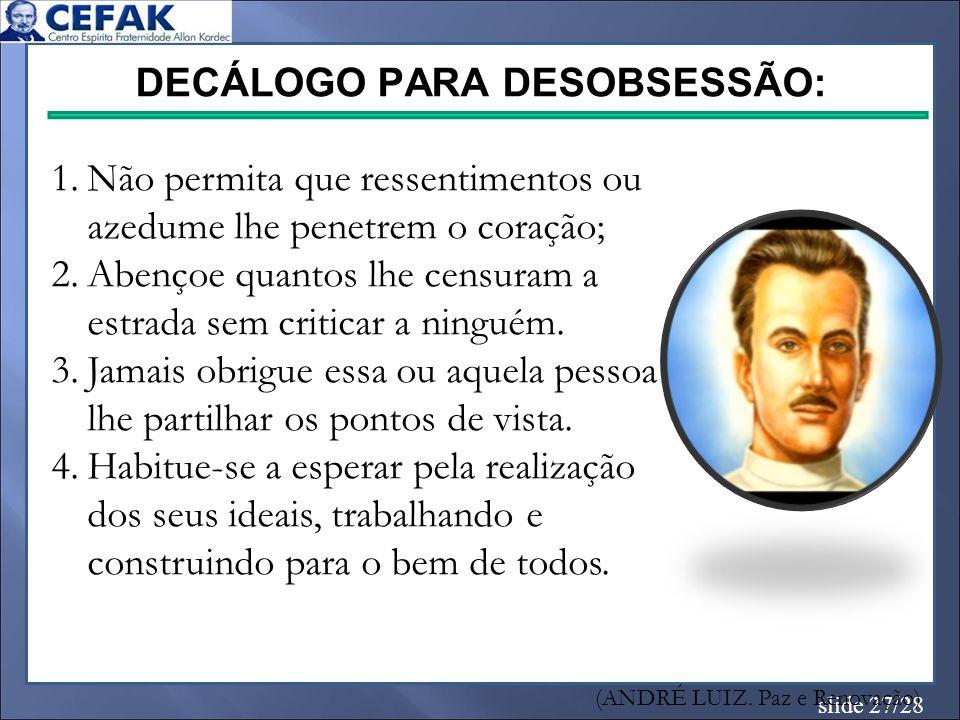 DECÁLOGO PARA DESOBSESSÃO: