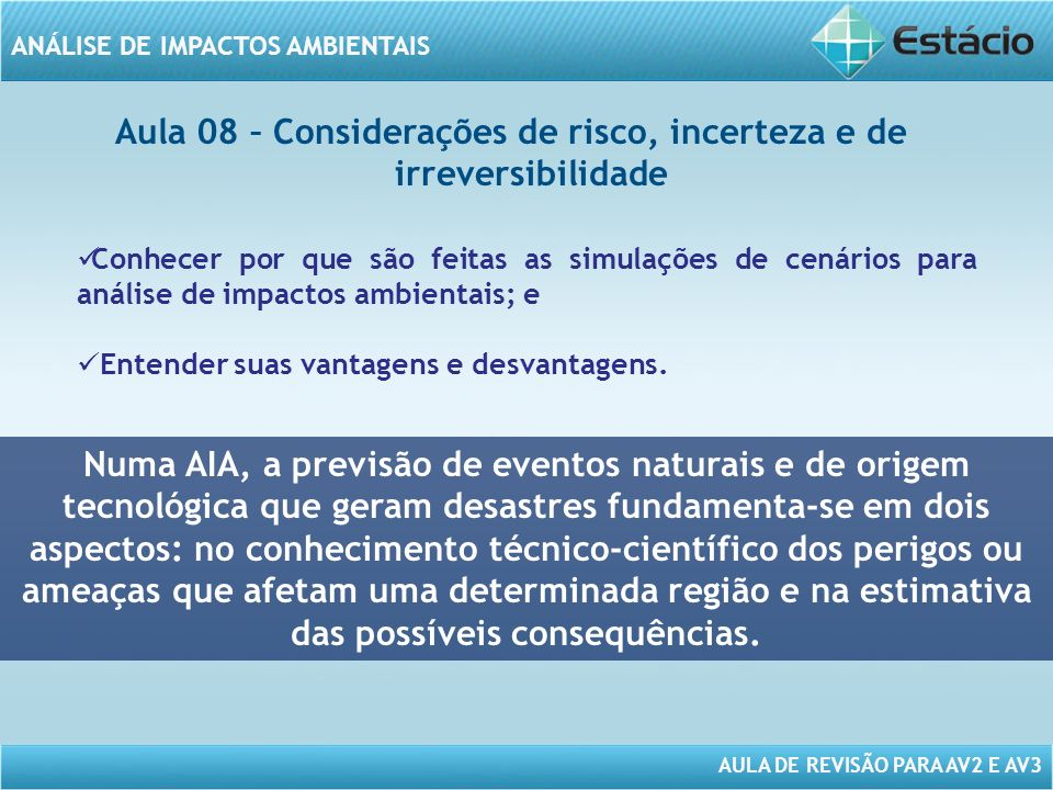 Aula 08 – Considerações de risco, incerteza e de irreversibilidade