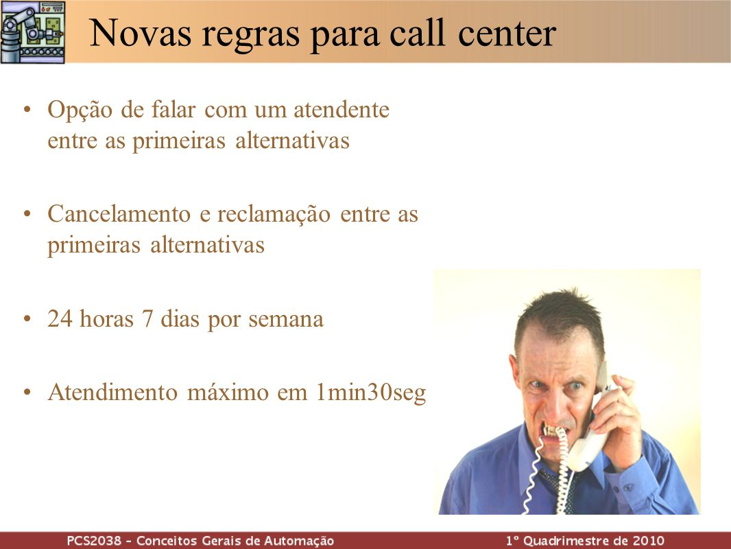 Novas regras para call center
