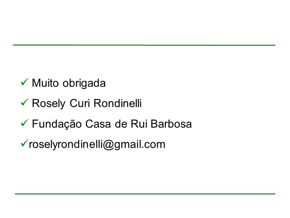 Rosely Curi Rondinelli Fundação Casa de Rui Barbosa