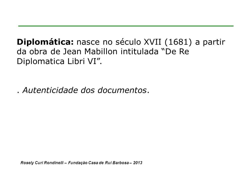 . Autenticidade dos documentos.