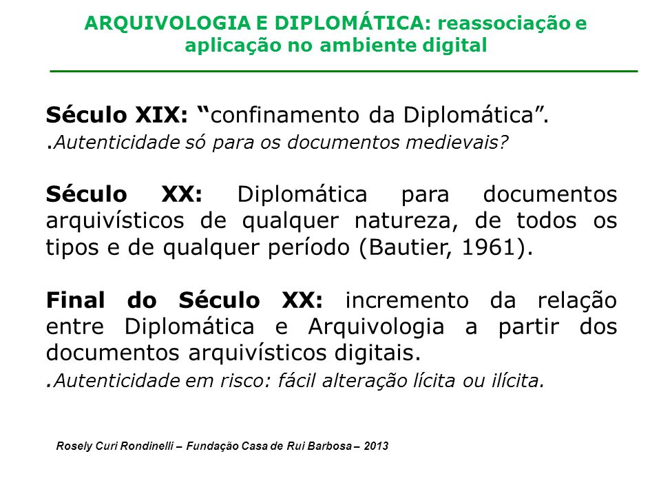 Século XIX: confinamento da Diplomática .