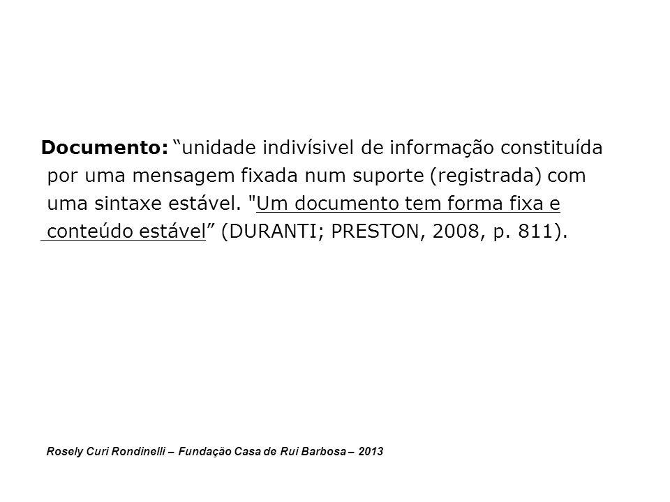 Documento: unidade indivísivel de informação constituída