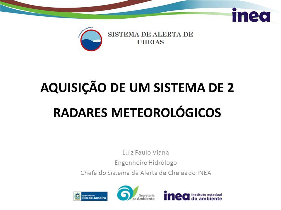 AQUISIÇÃO DE UM SISTEMA DE 2 RADARES METEOROLÓGICOS