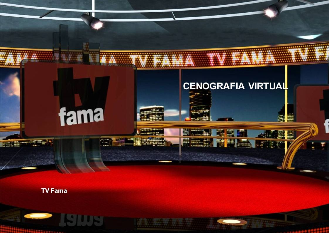 CENOGRAFIA VIRTUAL TV Fama