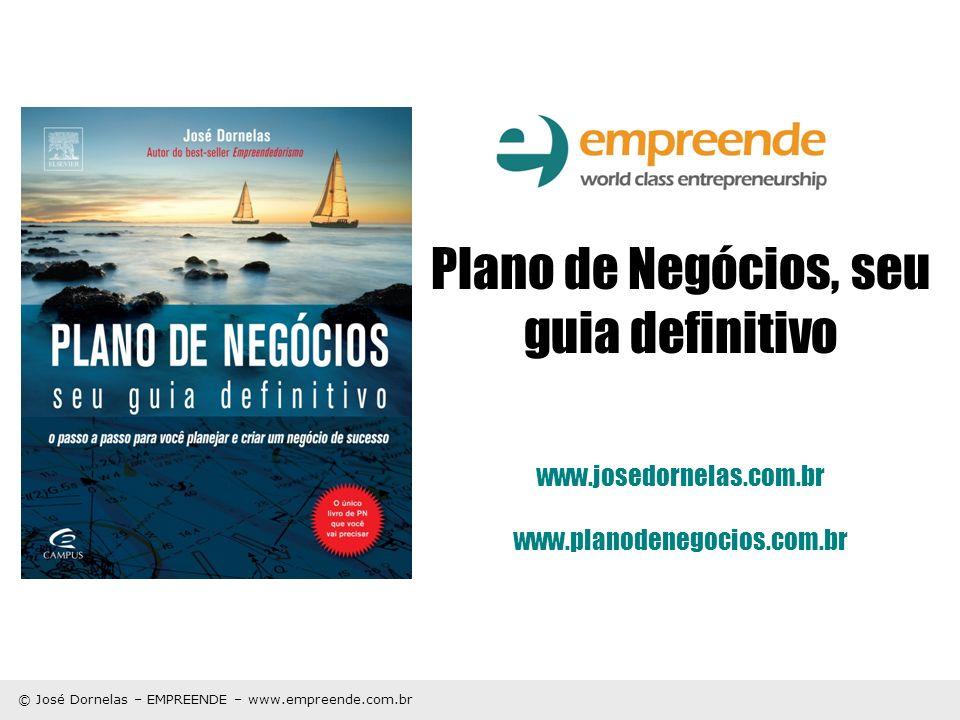 Plano de Negócios, seu guia definitivo www. josedornelas. com. br www