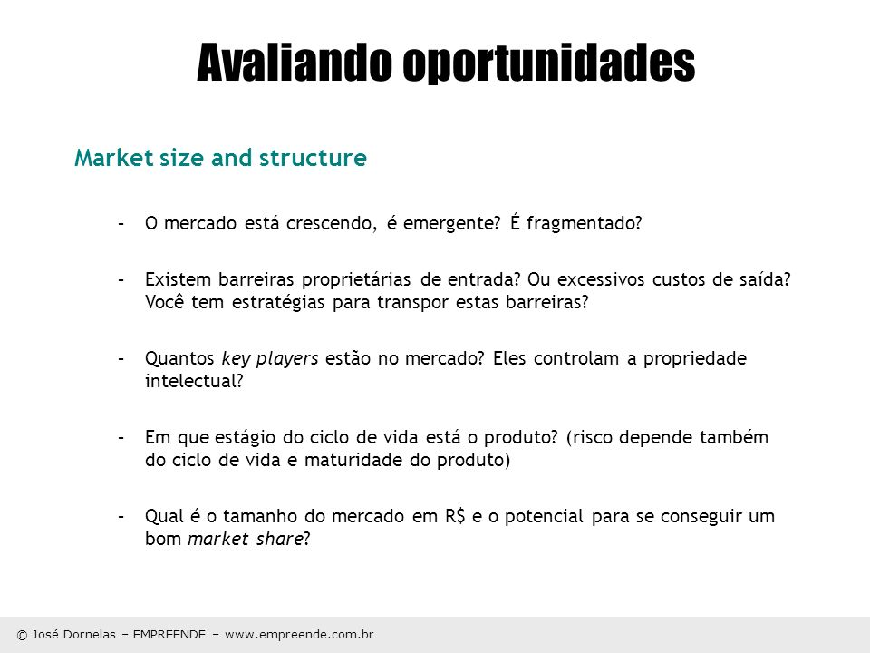 Avaliando oportunidades