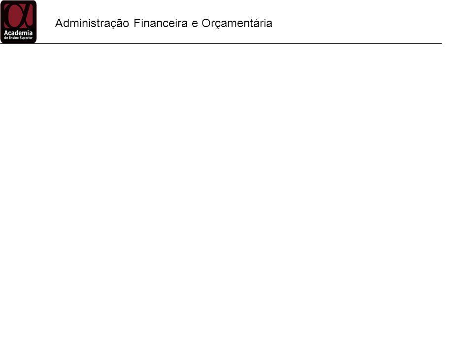 Administração Financeira e Orçamentária