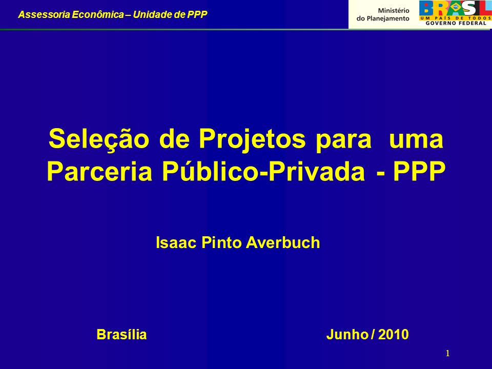Seleção de Projetos para uma Parceria Público-Privada - PPP