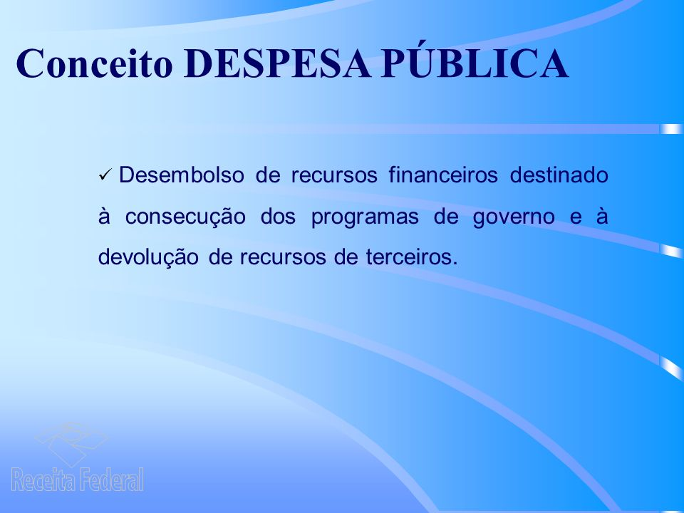 Conceito DESPESA PÚBLICA